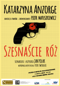 """Szesnaście róż"" - plakat"