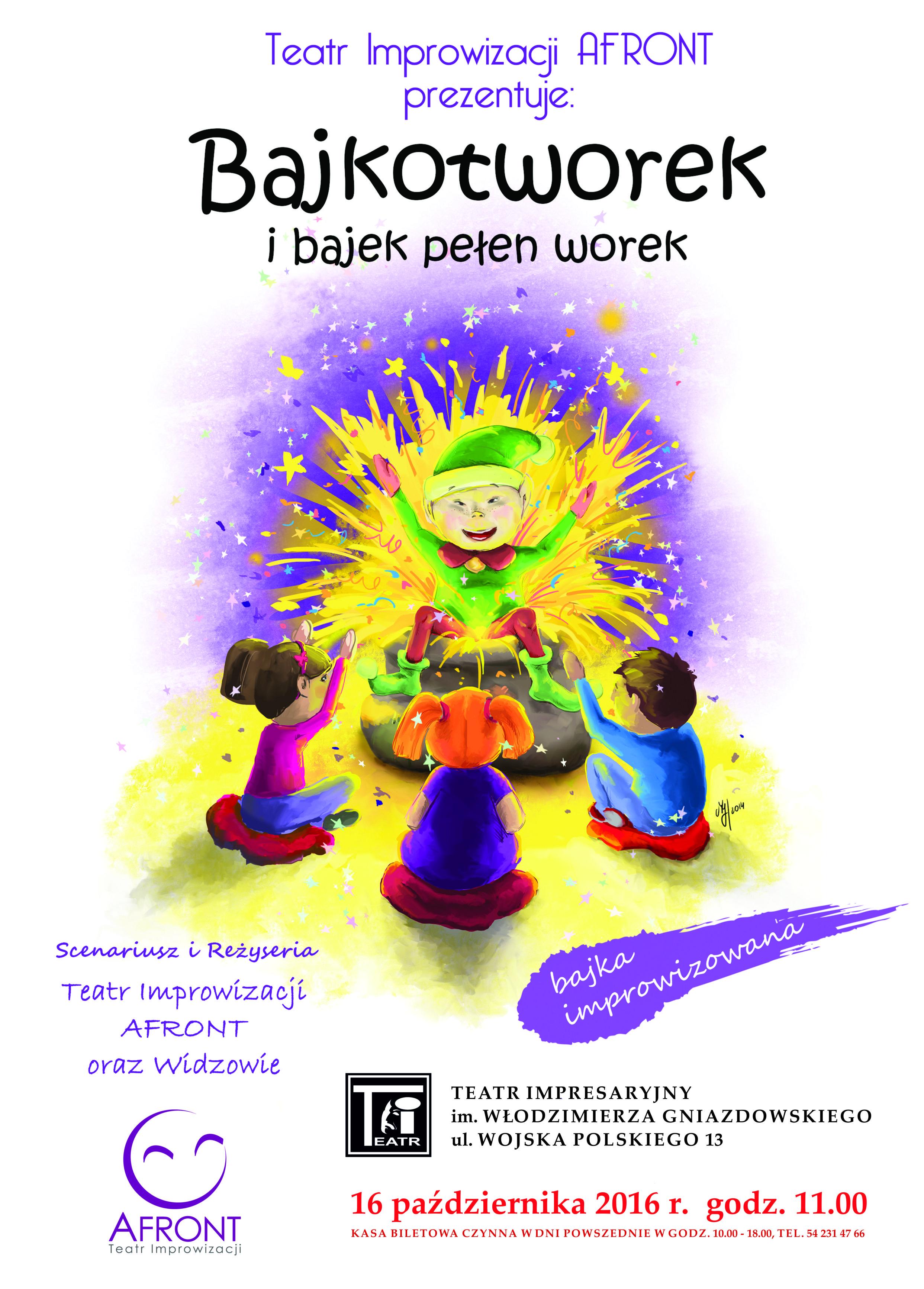 Bajkotworek I Bajek Pełen Worek Teatr Impresaryjny Im