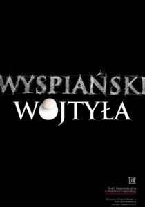 Wyspiański - Wojtyła - plakat