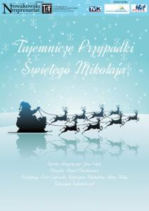 """""""Tajemnicze przypadki Świętego Mikołaja"""" (otwarty i spektakle dla szkół)"""