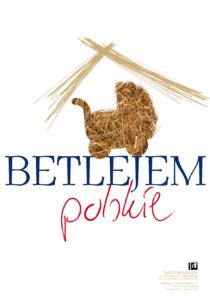 """""""Betlejem polskie"""" – wystawa"""